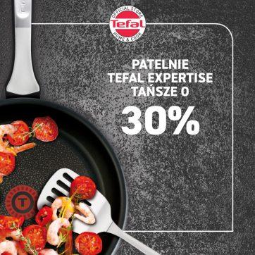 PATELNIE TEFAL EXPERTISE TAŃSZE O 30%!