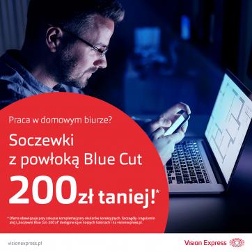 Wyjątkowa oferta w salonach Vision Express, soczewki Blue Cut -200 zł!